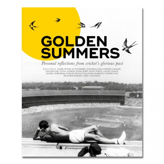 Golden Summers: Personal reflections from cricket's glorious past