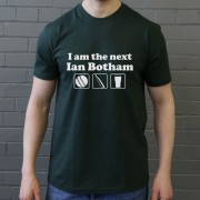 I Am The Next Ian Botham T-Shirt