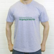 My Wife Says That If I Do One More Ashes... T-Shirt