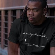 Unlike A Boomerang.... T-Shirt
