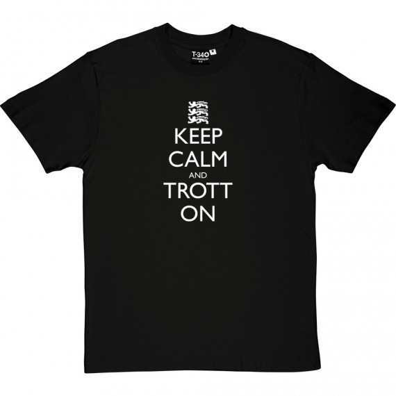 Keep Calm and Trott On T-Shirt