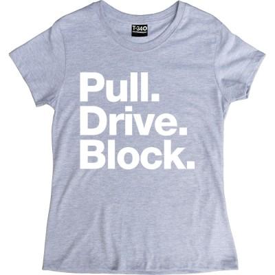 Pull. Drive. Block.