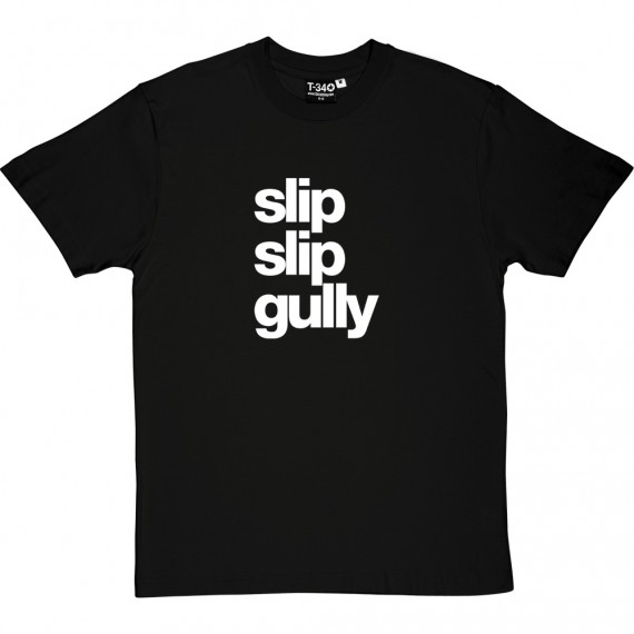 Two Slips and a Gully T-Shirt