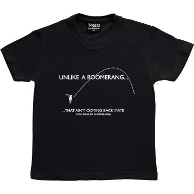 Unlike A Boomerang....